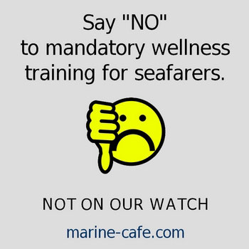 Say no to mandatory wellness training for seafarers!