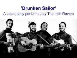 Drunken Sailor (a popular sea shanty, MP3)