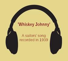 Whiskey Johnny (sea shanty, MP3)