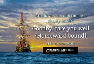 Goodby, fare you well, or Homeward bound (shanty in MP3)