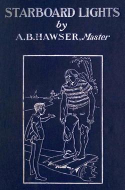 Starboard Lights: Salt Water Tales by A.B. Hawser, Master