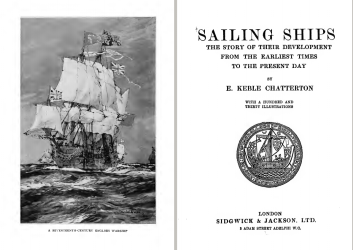 Sailing Ships: The Story of their Development from the Earliest Times to the Present Day