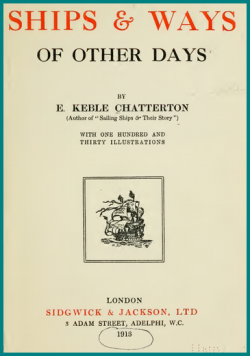 Ships & Ways of Other Days by E. Keble Chatterton