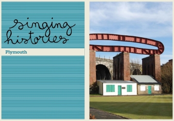 Singing Histories – Plymouth