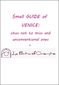 Small Guide of Venice: Sites Not to Miss and Unconventional Ones