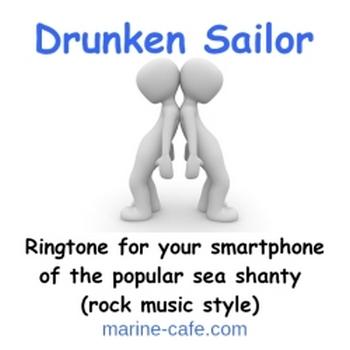 Drunken Sailor (ringtone for Android phones)