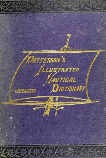 Patterson's Illustrated Nautical Dictionary, Unabridged