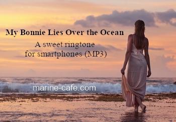 My Bonnie Lies Over the Ocean (ringtone for smartphones)