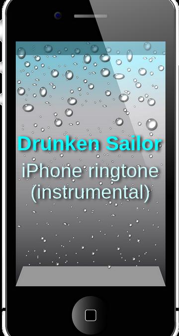 Drunken Sailor (iPhone ringtone, instrumental)