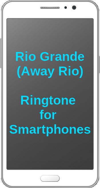 Rio Grande (shanty, ringtone for smartphones)