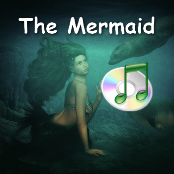 The Mermaid (a comic sea song in MP3)