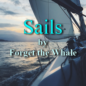 Sails by Forget the Whale (song in MP3)