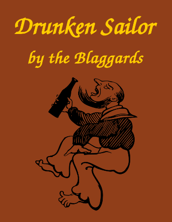 Drunken Sailor by the Blaggards (Celtic rock version, MP3)