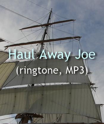 Haul Away Joe (ringtone in MP3 for Android phones)