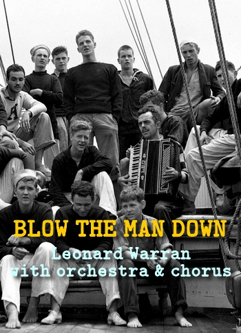 Blow the Man Down by Leonard Warren with orchestra & chorus (shanty in MP3)