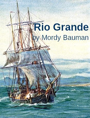 Rio Grande by Mordy Bauman with instrumental accompaniment (shanty in MP3)