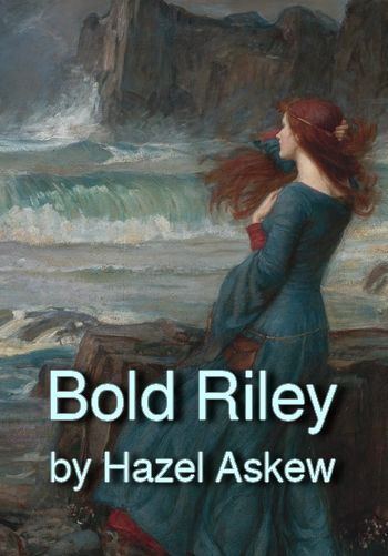 Bold Riley by Hazel Askew (traditional song in MP3)