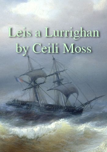 'Leis a Lurrighan' by Ceili Moss (traditional Scottish sea song in MP3)