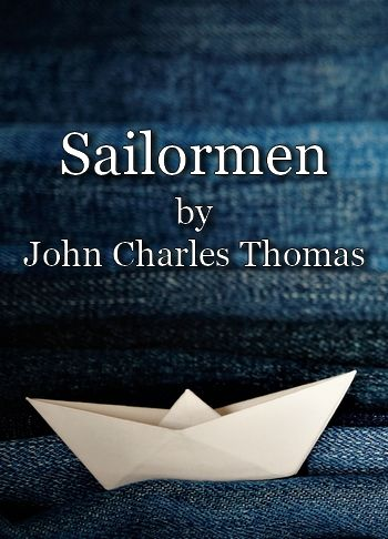 Sailormen by John Charles Thomas (vintage song in MP3)