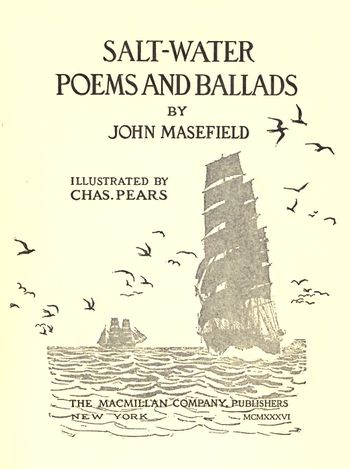 Salt-Water Poems and Ballads by John Masefield