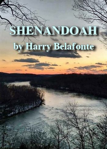Shenandoah by Harry Belafonte (classic ballad in MP3)