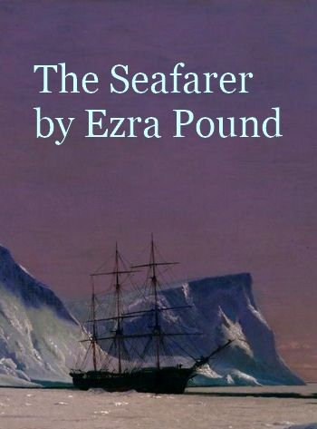 The Seafarer by Ezra Pound (poetry reading in MP3)