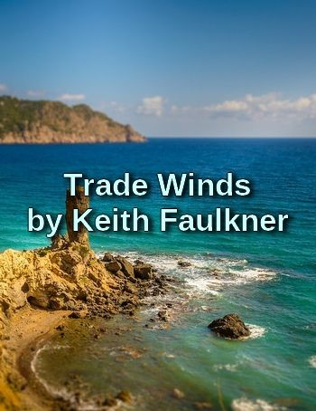Trade Winds by Keith Falkner (song version of John Masefield's poem in MP3)