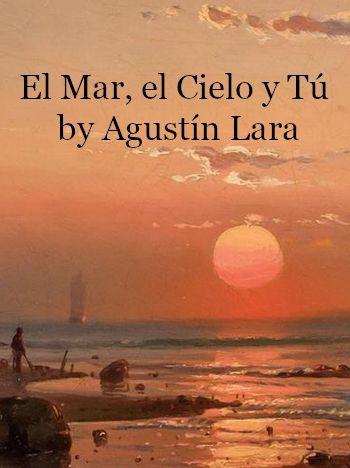 El Mar, el Cielo y Tú (romantic instrumental music, MP3)