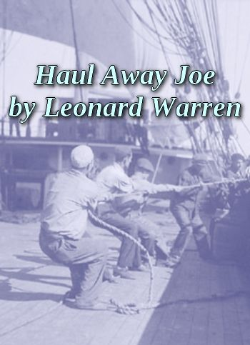 Haul Away Joe by Leonard Warren (shanty, MP3)