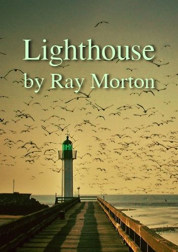 Lighthouse by Ray Morton (ambient music in MP3)