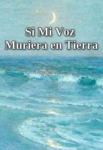 Si Mi Voz Muriera en Tierra (Spanish sea song in MP3)