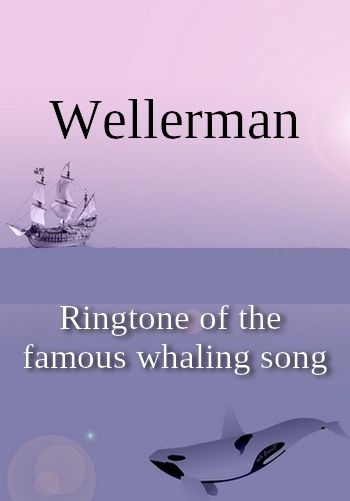 Wellerman (ringtone in MP3 for Android phones))