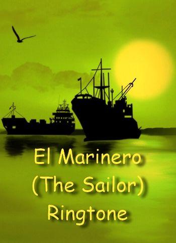 El Marinero (The Sailor) ringtone for iPhones