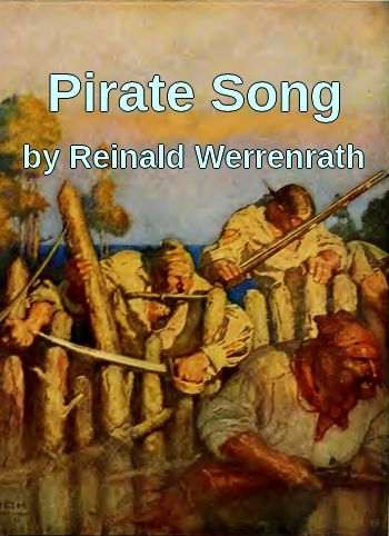Pirate Song by Reinald Werrenrath (classic song in MP3)