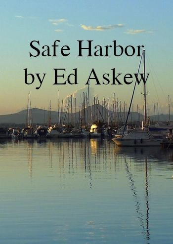 Safe Harbor by Ed Askew (sailor's song about love, MP3)