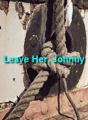 Leave Her, Johnny by the King's Point Glee Club (shanty, MP3)