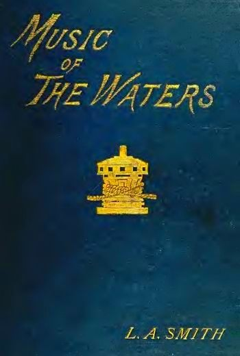 The Music of the Waters by Laura Alexandrine Smith (book about sea songs)