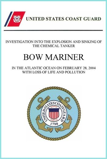 Bow Mariner disaster: Final investigation report of the United States Coast Guard