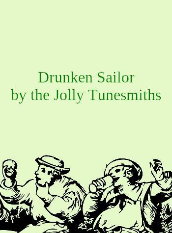 Drunken Sailor by the Jolly Tunesmiths (Irish dance music in MP3)