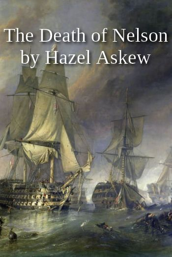 The Death of Nelson by Hazel Askew (traditional song in MP3)