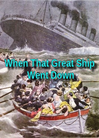 When That Great Ship Went Down (folk song in MP3)