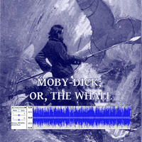 Moby-Dick; or, The Whale (last chapter, audio)