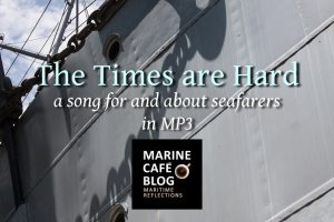 The Times are Hard (sea shanty in MP3)