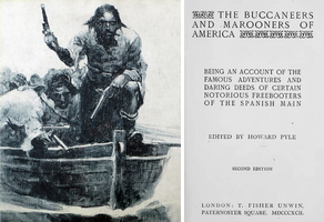 The Buccaneers and Marooners of America: Being an Account of the Famous Adventures and Daring Deeds of Certain Notorious Freebooters of the Spanish Main (edited by Howard Pyle)