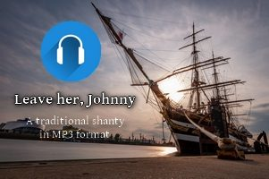 Leave her, Johnny (shanty, MP3)
