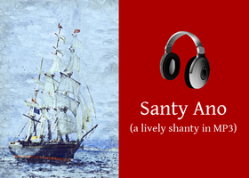 Santy Ano (a lively sea shanty in MP3)