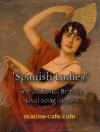 Spanish Ladies (an old British naval song, MP3)
