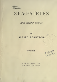 Sea-Fairies and Other Poems by Alfred Tennyson (illustrated)